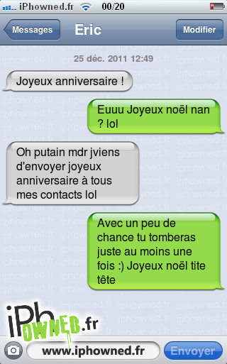 iphowned message sms drole texto rigolo blagues message sms joyeux anniversaire. Black Bedroom Furniture Sets. Home Design Ideas